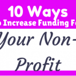 The Top 10 Ways To Increase Funding For Your Non-Profit Dance Company/Organization