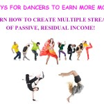 7 Non-Traditional Ways For Dancers To Earn More Money