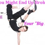 "For Dancers: The Truth About Your ""Big Break"""