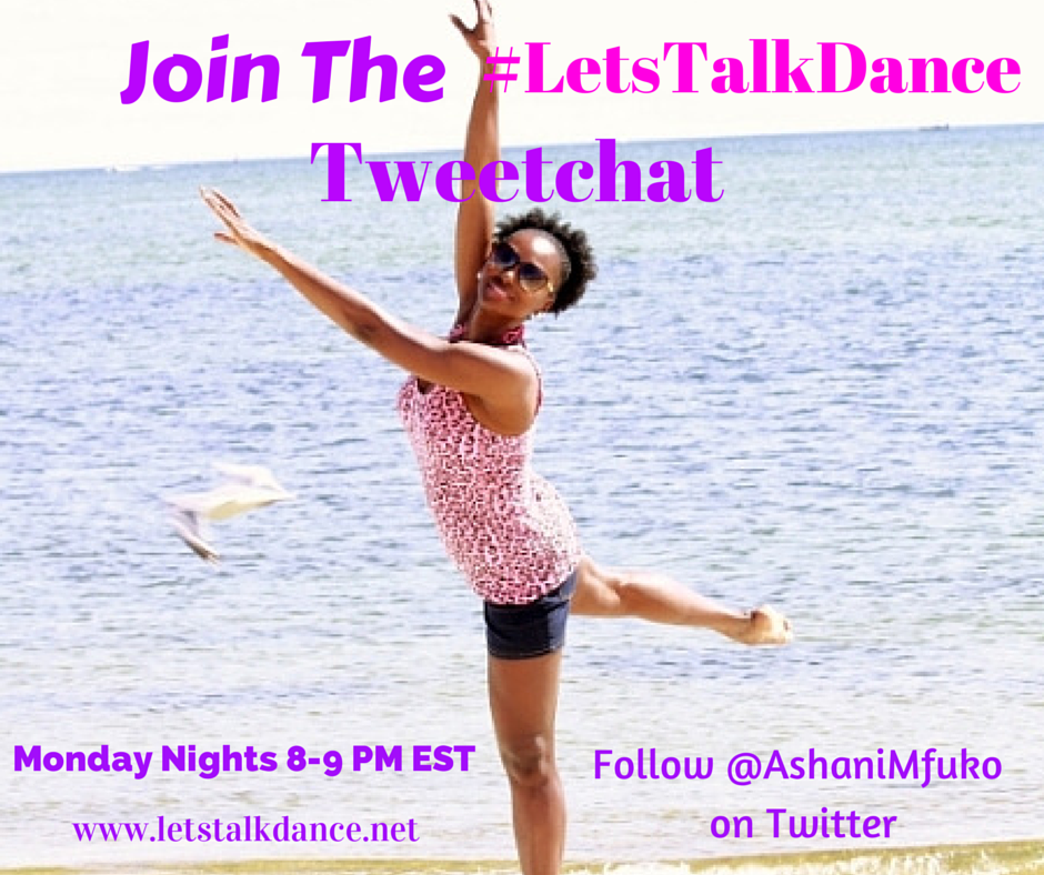 Join The #LetsTalkDance Tweetchat On Monday Nights! Chat With Dancers On Twitter From Around The World, 8-9 PM EST!