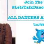 The #LetsTalkDance Tweetchat Is Back!! Join Us on Monday Nights 10-11 PM EST on Twitter!