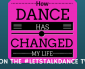 """How Dance Saved My Life"" Tonight, On The #LetsTalkDance Tweetchat"