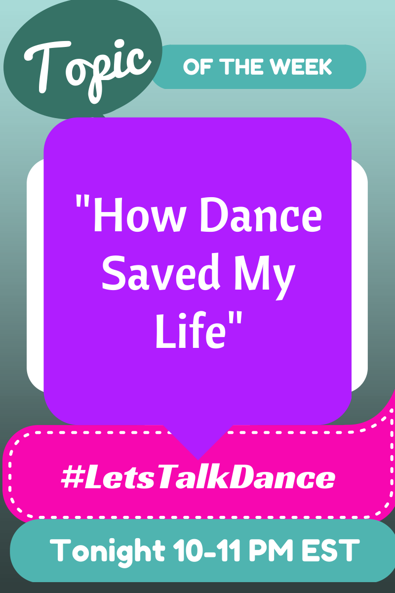 Every Dancer Has  A Story About How Dance Has Positively Influenced Their Life! Share Yours With Us Tonight!